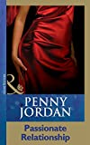 Passionate Relationship by Penny Jordan front cover