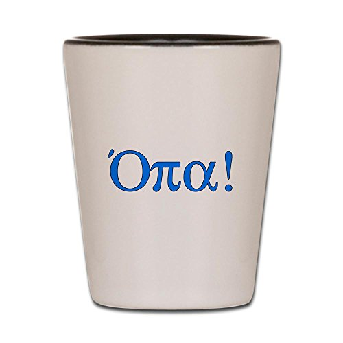 CafePress - Opa (in Greek) Shot Glass - Shot Glass, Unique and Funny Shot -