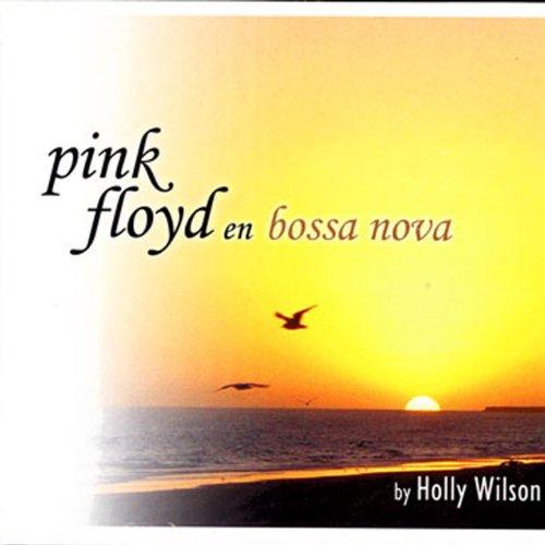 Pink Floyd En Bossa Nova ()