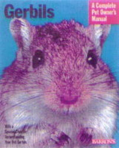 Gerbils (Complete Pet Owner's Manuals) 1