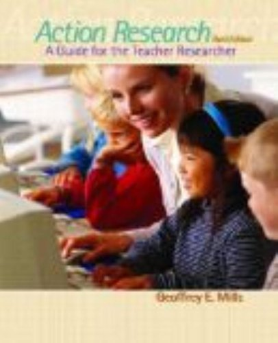 Action Research: A Guide for the Teacher Researcher (3rd Edition)