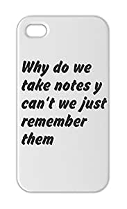 Why do we take notes y can't we just remember them Iphone 5-5s plastic case