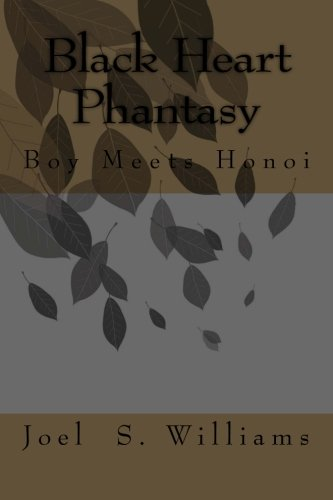 Book: Black Heart Phantasy: Boy Meets Honoi by Joel Williams