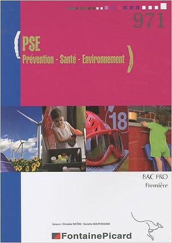 En ligne téléchargement gratuit PSE Prévention Santé Environnement 1e Bac pro epub, pdf
