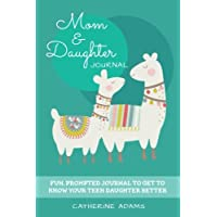 Mom & Daughter Journal: Fun, Prompted Journal to Get to Know Your Teen Daughter Better, Journal for Teen Girls and Moms
