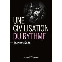 Une civilisation du rythme: Notes sur le blues, le swing et le temps dans les orchestres de Fletcher Henderson, Duke Ellington, Jimmie Lunceford et Count ... 1920 et 1945 (Musique) (French Edition)