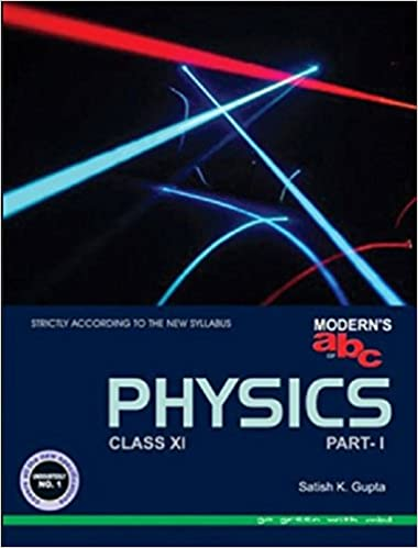 modern s abc of physics class 11 2018 19 session amazon in satish