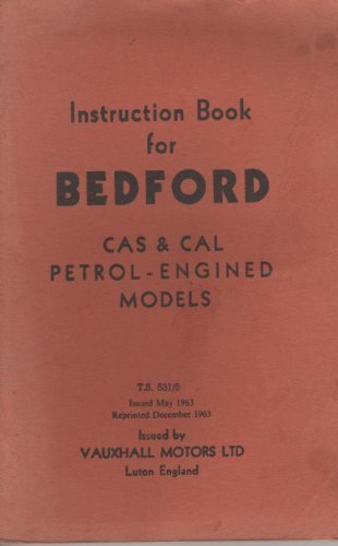 Instruction Book For Bedford Cas And Cal Models 10-12 & 15 Cwt (Cal Cas)