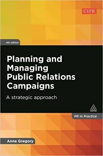 Book Planning and Managing Public Relations Campaigns: A Strategic Approach (PR in Practice)