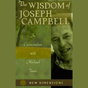 The Wisdom of Joseph Campbell Speech