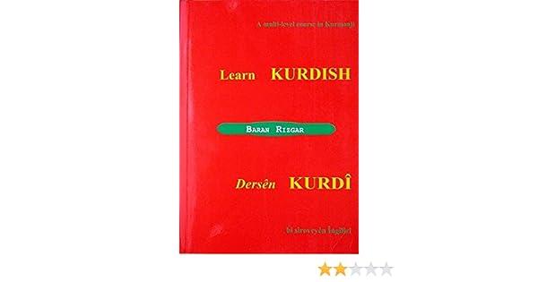 Amazon.com: Learn Kurdish: A Multi-level Course in Kurmanji eBook: Baran Rizgar: Kindle Store