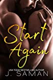 Start Again: A Standalone Contemporary Romance Novel: Start Again Book 1 (Start Again Series)