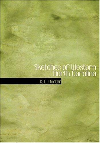 Sketches of Western North Carolina (Large Print Edition) pdf