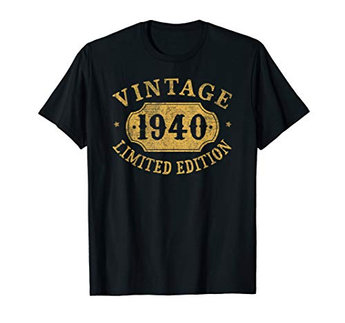 1940 80 years old 80th Birthday Gift Idea Vintage Limited T-Shirt (Birthday Woman 80th For Presents)