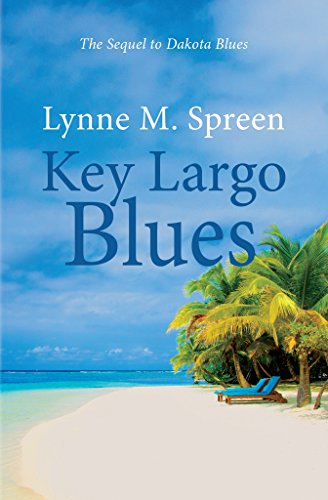 Key Largo Blues: The Sequel to Dakota Blues (Karen Grace Book 2) (Smart Dakota Key Dakota)