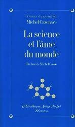 La Science et l'âme du monde