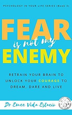 Fear Is Not My Enemy
