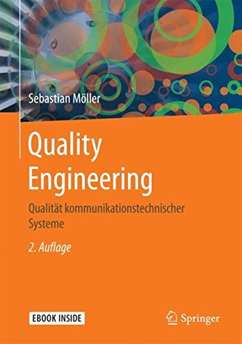 Quality Engineering: Qualität kommunikationstechnischer Systeme (German Edition)