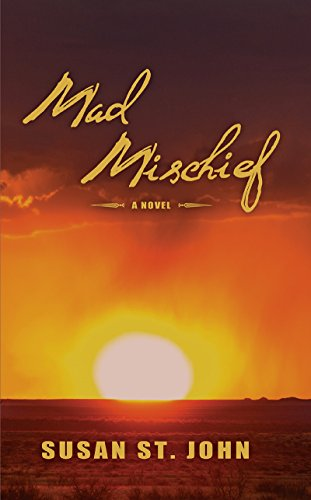 Mad Mischief: A Novel by [St. John, Susan]