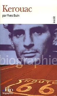 Kerouac par Yves Buin