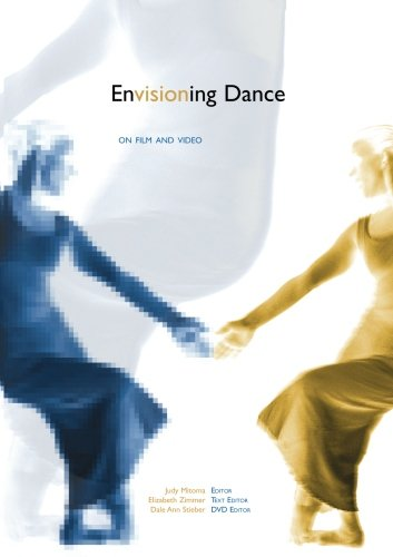 Envisioning Dance on Film and Video by Routledge
