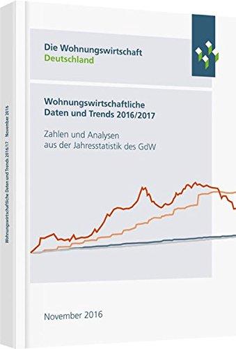 Wohnungswirtschaftliche Daten und Trends 2017/2018: Zahlen und Analysen aus der Jahresstatistik des GdW (Haufe Fachbuch) Taschenbuch – 23. November 2017 Haufe Lexware 3648111329 Besitz / Grundbesitz Grundbesitz - Grundeigentum