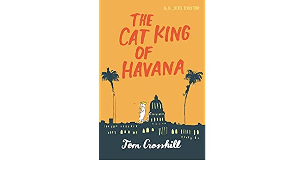 The Cat King of Havana (English Edition) eBook: Tom ...