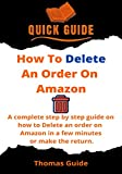 How To Delete An Order On Amazon: A Complete Step
