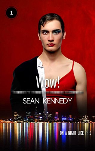 Wow! (On A Night Like This Book 1) (English Edition)