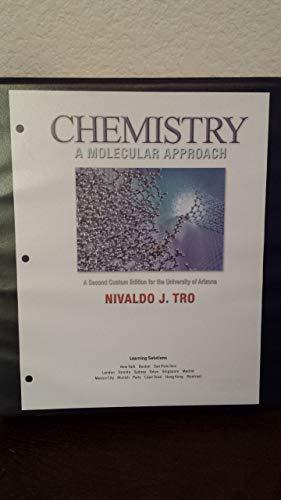 Chemistry a Molecular Approach, Second Edition University of Arizona