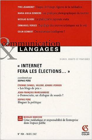 Livres Communication et Langages, N° 151, Mars 2007 : Internet fera les élections... pdf