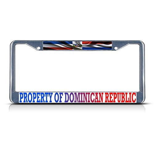 Property Of Dominican Republic Flag Metal Chrome License Plate Frame
