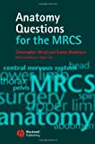 Anatomy Questions for the MRCS 9781405145077