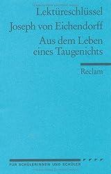 Joseph von Eichendorff: Aus dem Leben eines Taugenichts. Lektüreschlüssel