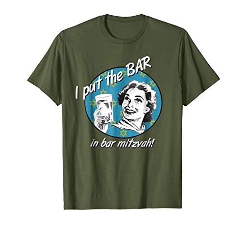 (I Put the Bar in Bar Mitzvah Funny Jewish T-Shirt)