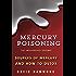 Mercury Poisoning: The Undiagnosed Epidemic: How to detox
