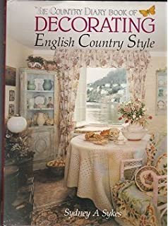 The Country Diary Book Of Decorating English Style