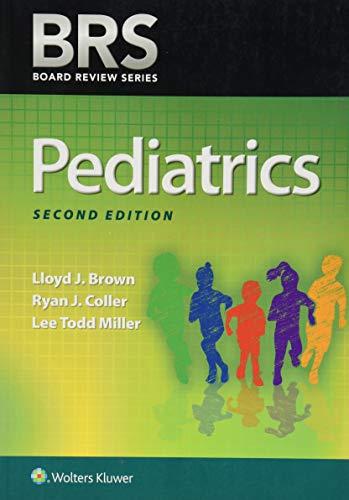 BRS Pediatrics (Board Review Series)