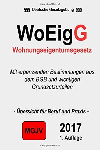 Wohneigentumsgesetz: WoEigG Taschenbuch – 4. Januar 2015 Verlag groelsv Redaktion M.G.J.V 1505997380 LAW / Landlord & Tenant