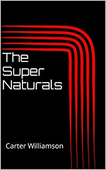 Super Naturals Carter Williamson ebook product image