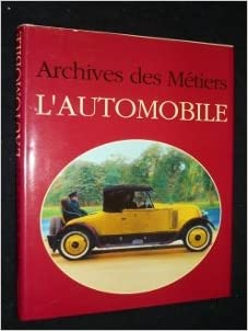Archives des métiers de l'automobile pdf, epub ebook