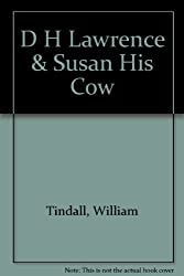 D H Lawrence & Susan His Cow
