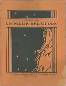 Le malie del cuore (1923 - 1925) .: RAO Vincenzo -: Amazon