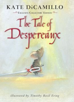 The Tale of Despereaux; Exclusive Collector's Edition