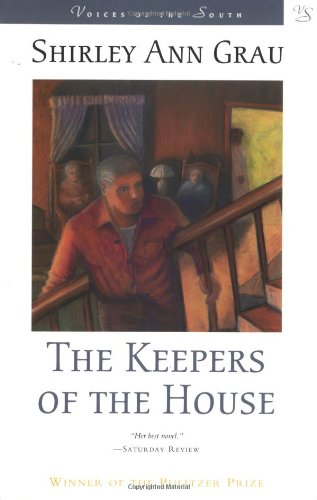 The Keepers of the House (Voices of the South) (Grau Und Bronze)