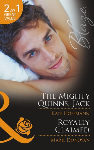 book cover of The Mighty Quinns: Jack / Royally Claimed