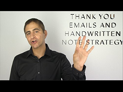Thank you Emails and Handwritten Note Strategy