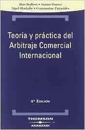 Teoría y práctica del Arbitraje Comercial Internacional