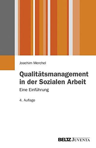 Qualitätsmanagement in der Sozialen Arbeit.: Eine Einführung