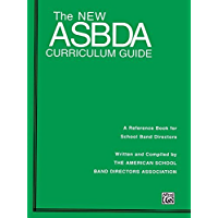 The New Asbda Curriculum Guide: A Reference Book for School Band Directors book cover